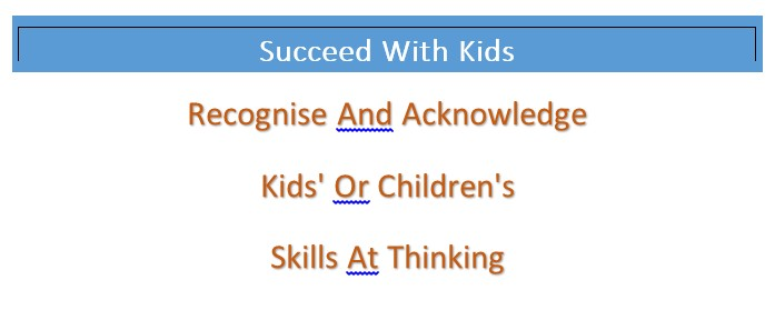 Kids Thinking Skills Are Valuable